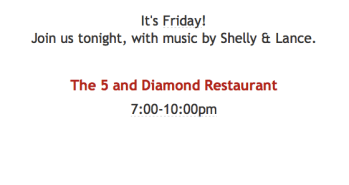 Tonight! At The 5 and Diamond, Live Music by Shelly & Lance
