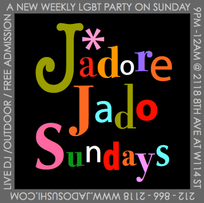 Jadore Jado Sundays   Starting July 7th at Jado Sushi