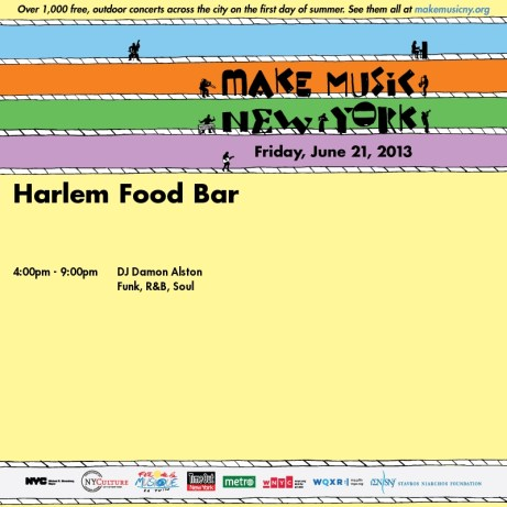 Make Music NY   Friday June 21 at Harlem Food Bar!