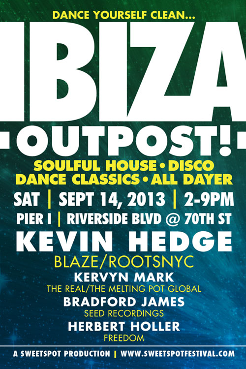 Sweet Spot Festival Summer Finale This Saturday   IBIZA OUTPOST!