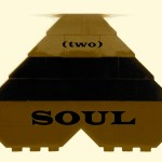 SOUL (two) MIX – New Podcast