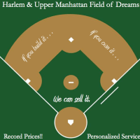 Field Of Dreams - Harlem Real Estate Update