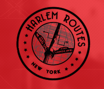 "HARLEM ROUTES AN ""AMAZING RACE"" STYLE ACTION AND ADVENTURE MAY 2nd"