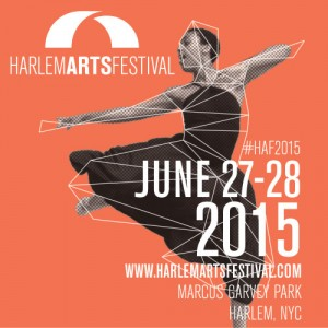 2015 Harlem Arts Festival June 26th-28th in Marcus Garvey Park
