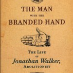 Cover of book Jonathan Walker The Man with the Branded Hand