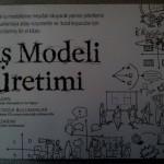 İş Modeli Üretimi (Alexander Osterwalder, Yves Pigneur)