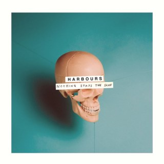 Harbours - Nothing Stays The Same EP