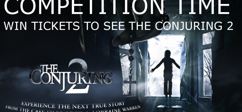WIN DOUBLE TIX TO THE CONJURING 2!