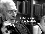 Bertrand Russell - Love is Wise quote