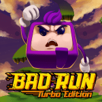 Bad Run – Turbo Edition