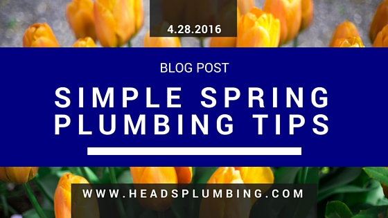 Simple Spring Plumbing Tips