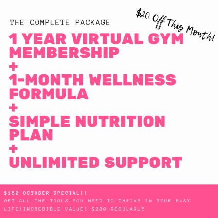 1 Year Virtual gym membership + 1-month wellness formula + simple Nutrition