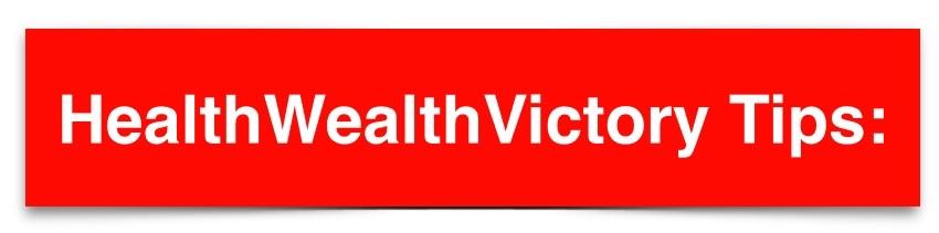 healthwealthvictory tips