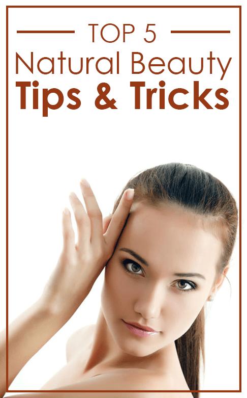 Top 5 Beauty Tips & Tricks
