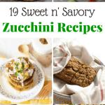 19 Sweet n' Savory Zucchini Recipes