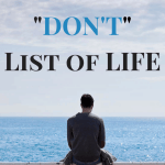 The Don't List of Life