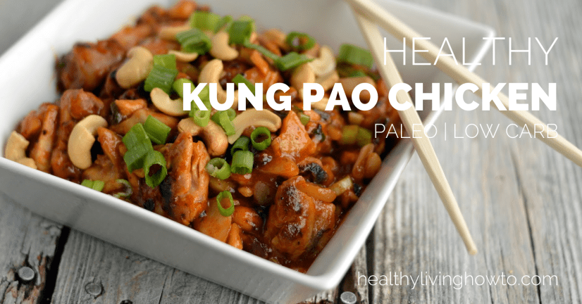 Healthy Kung Pao Chicken | healthylivinghowto.com