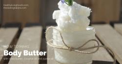 Body Butter Recipe