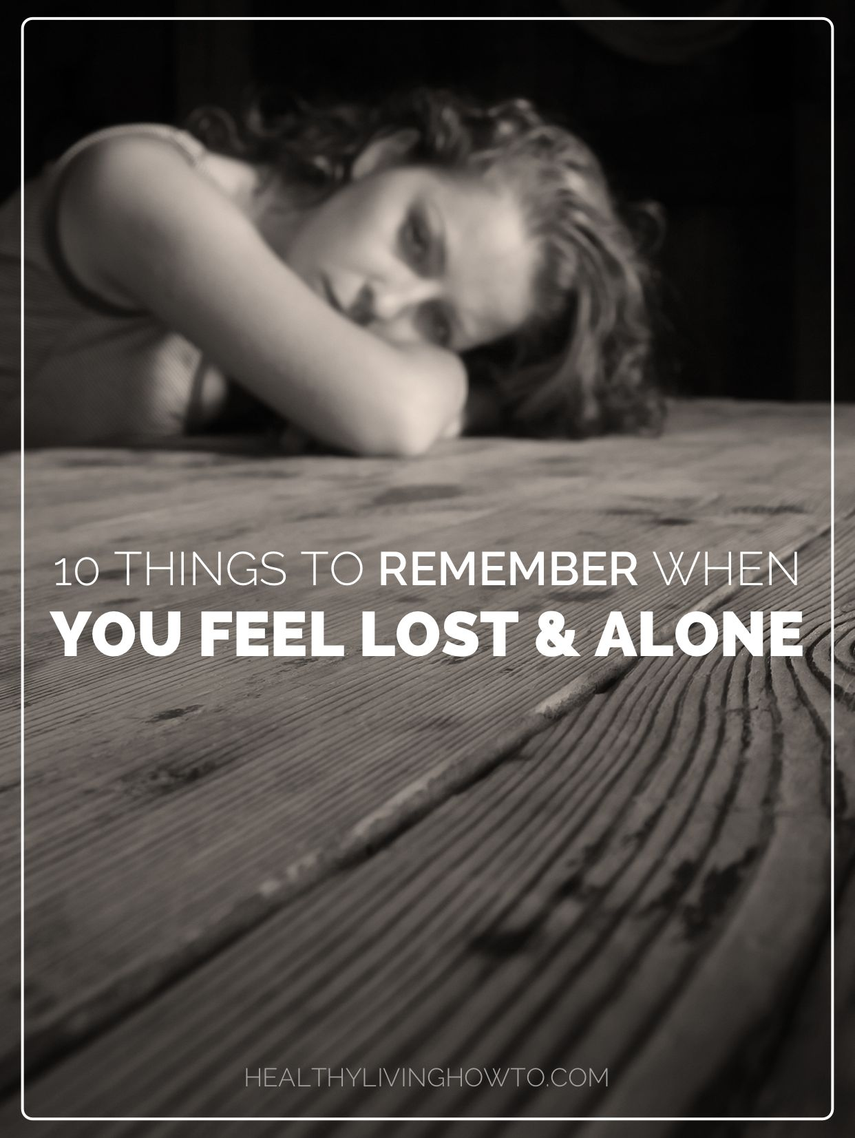 Feeling lost and alone