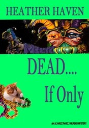 Dead...If Only book cover