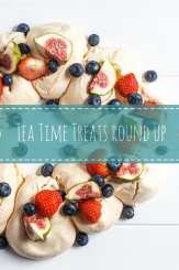Tea Time Treats Round Up ~ March 2016