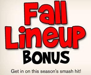 Fall Lineup Bonus thumbnail