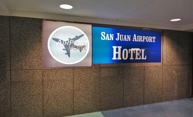 San Juan Airport Hotel Review sign