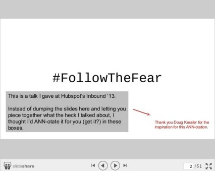 Ann Handley annotates her Slides on Follow the Fear Talk-1