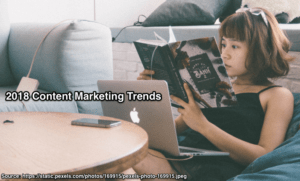 2018 B2C Content Marketing Trends-Research