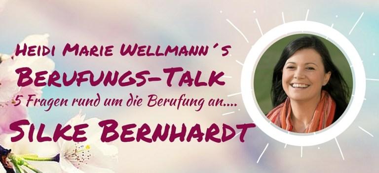 Berufungs-Talk mit Silke Bernhardt – Erschaffe DEINEN Traumberuf!