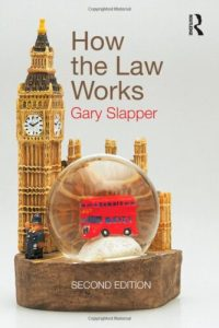 How Law Works by Gary Slapper