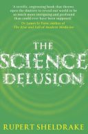 the sciense delusion
