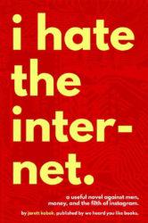"""مراجعة لكتاب """"أكره الإنترنت"""" I Hate the Internet"""