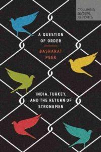كتاب :  مسألة نظام  الهند و تركيا , وعودة الرجال الاقوياء كتب من قبل : بشارات بيير  اصدر : 12/3/2017 كولومبيا التقارير العالمية  170 صفحة
