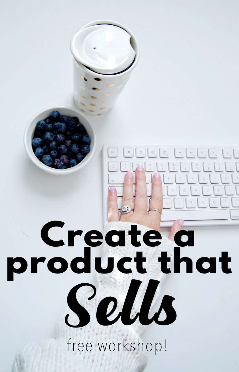 Create a product that sells