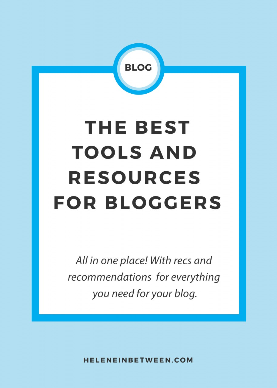 The best tools and resouces for bloggers