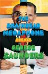 George Saunders • The Braindead Megaphone