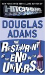 Douglas Adams • The Restaurant at the End of the Universe