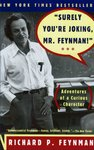 Richard P. Feynman • Surely You're Joking, Mr. Feynman!