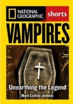 Vampires, Unearthing the Legend