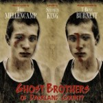The Ghost Brothers of Darkland County
