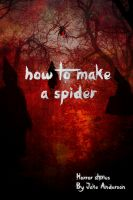 How to Make a Spider