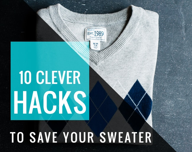 10 Clever Hacks to Save Your Sweater | Henry Happened