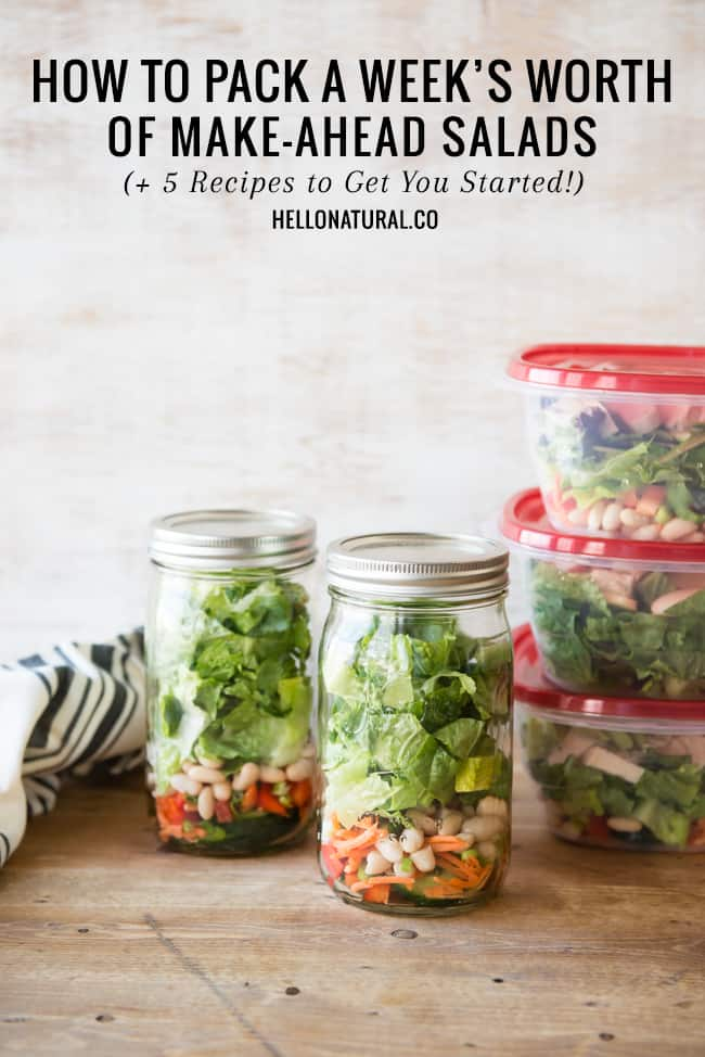 How To Pack a Week of Salads + 5 Make-Ahead Salads