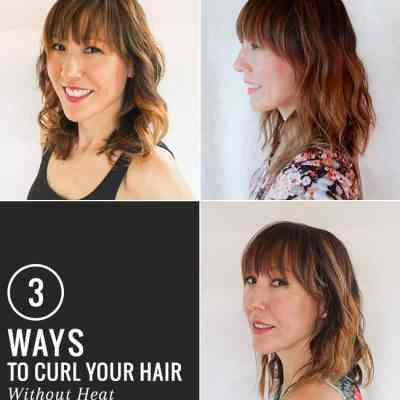 3 Ways to Curl Your Hair Without Heat