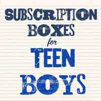 Subscription Boxes for Teen Boys
