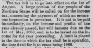 """""""The Passage of the Tax Bill"""" detailing the new income tax, from the N.Y. Herald, printed in The Indiana State Sentinel: Vol. 22, No. 6, Whole No. 1,199, Page 1, Column 7. Via Chronicling America."""