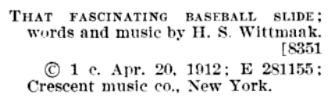 """Copyright record for """"That Fascinating Baseball Slide,"""" in Catalog of Copyright Entries, Part 3, Volume 7, Number 1, Page 484, via GoogleBooks."""