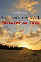 Families Outside: An Interview with Toddlers On Tour || heymissadventures.com