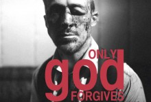 Only God Forgives Promo Poster 220x150 First Promo Poster for Nicolas Winding Refn's Only God Forgives with Ryan Gosling